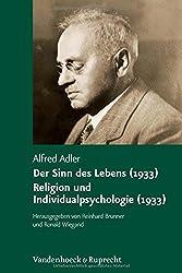 Der Sinn des Lebens (1933). Religion und Individualpsychologie (1933)