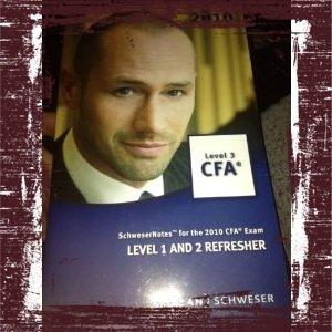CFA LEVEL 3: LEVEL 1 AND 2 REFRESHER (SchweserNotes for the 2010 CFA Exam)