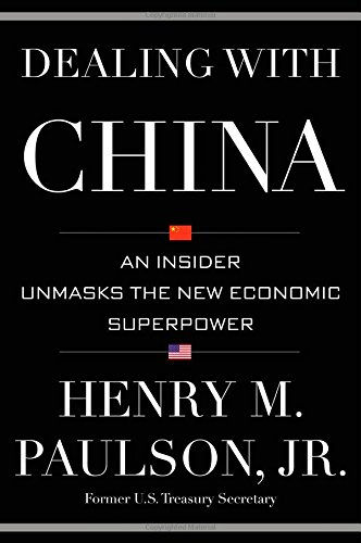 Dealing with China: An Insider Unmasks the New Economic Superpower