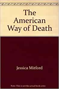 The American way of death revisited