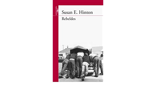 Amazon.com: Rebeldes (Spanish Edition) eBook: Susan E. Hinton: Kindle Store
