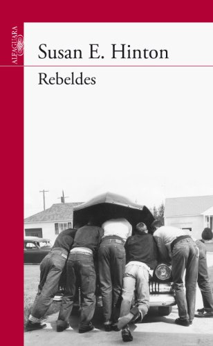 Rebeldes (Spanish Edition) by [Hinton, Susan E.]