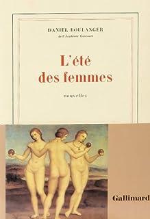 L'été des femmes : nouvelles, Boulanger, Daniel