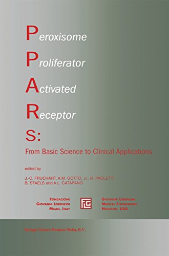 Peroxisome Proliferator Activated Receptors: From Basic Science to Clinical Applications (Medical Science Symposia Series Book 18) (Activated Receptors)