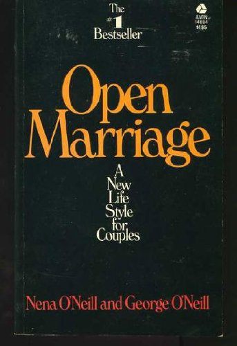 Open Marriage by Nena and George O'Neill