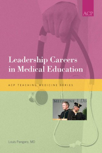 Leadership Careers in Medical Education (Teaching Medicine Series)