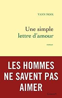 Une simple lettre d'amour : roman, Moix, Yann