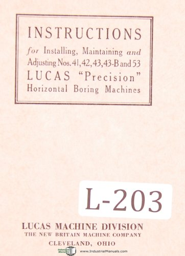 Lucas Nos. 41, 42, 43, 43-B, 53 Horizontal Boring Machine Instructions Manual