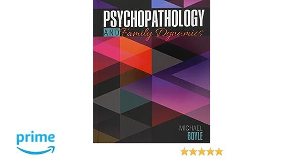 Amazon psychopathology and family dynamics 9781465292094 amazon psychopathology and family dynamics 9781465292094 boyle michael books fandeluxe Images