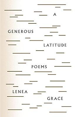 A Generous Latitude: Poems