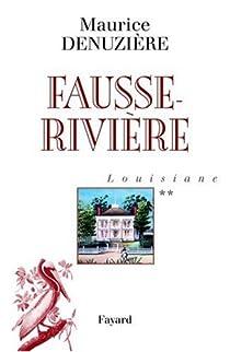 Louisiane, tome 2 : Fausse-Rivière par Denuzière