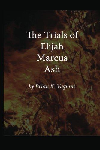 The Trials of Elijah Marcus Ash ebook