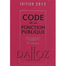 CODE FONCTION PUBLIQUE 2012, COMMENTÉE