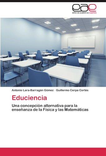 educiencia-una-concepcion-alternativa-para-la-ensenanza-de-la-fisica-y-las-matematicas-spanish-editi
