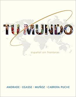 Tu Mundo: Español Sin Fronteras Magdalena Andrade