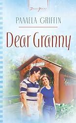 Dear Granny (Truly Yours Digital Editions Book 697)