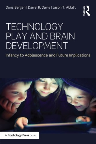 Technology Play and Brain Development: Infancy to Adolescence and Future Implications