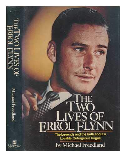The Two Lives of Errol Flynn