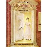 Dolly Madison, Mary R. Davidson, 0791014460