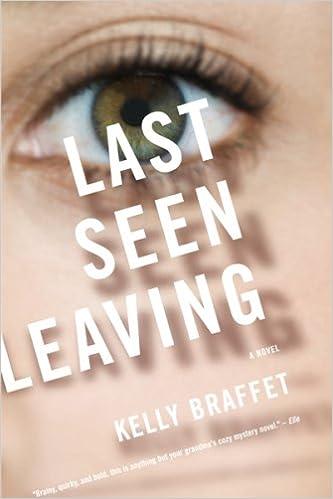 Ebook for ooad téléchargement gratuit Last Seen Leaving by Kelly Braffet B004JZWVJU (Littérature Française) iBook