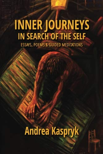Inner Journeys: Essays in Search of the Self