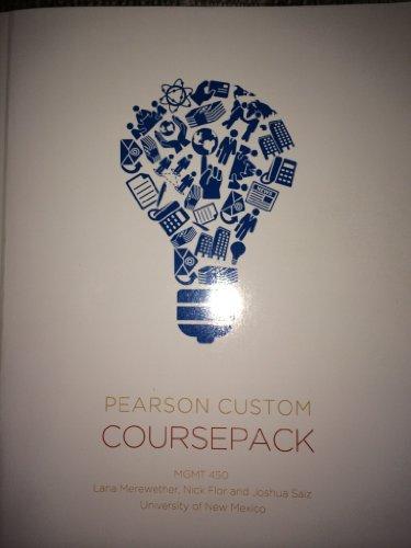 Pearson Custom Coursepack MGMT 450
