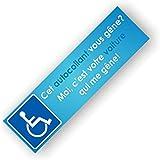 Autocollants Place réservée Handicapé - Cet autocollant vous gêne? Moi c'est votre voiture qui me gêne - Lot de 20