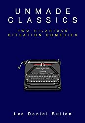 Unmade Classics: Two Hilarious Situation Comedies