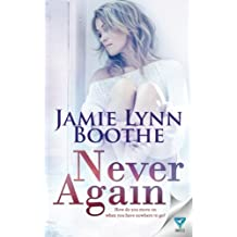 Never Again (Never Again Series) (Volume 1)