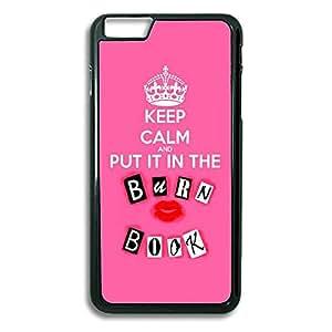 """Keep Calm Put It In The Burn Book iPhone 6 Plus Case, iPhone 6 Plus (5.5"""") Case, iPhone 6 Plus Protective Case"""