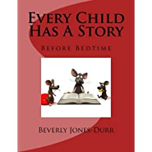 Every Child Has a Story: Before Bedtime