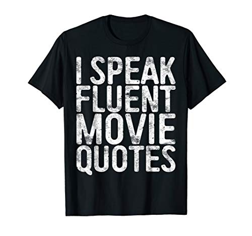 Mother Daughter Horror Costumes Ideas - I Speak Fluent Movie Quotes T-Shirt