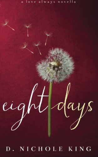 Eight Days (Love Always Series) pdf epub