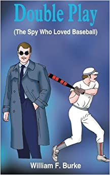 Book Double Play: (The Spy Who Loved Baseball)