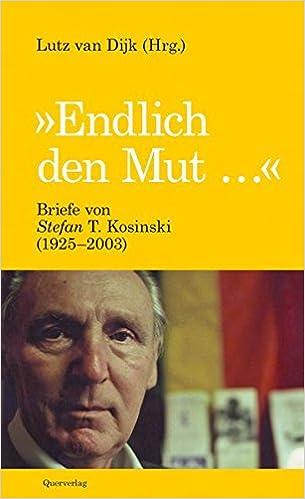 Stefan T. Kosinski & Lutz van Dijk (Hrsg.): Endlich den Mut …; Homo-Texte alphabetisch nach Titeln