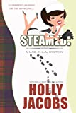 Steamed: A Maid In LA Mystery