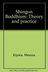 Shingon Buddhism: Theory and practice