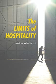 The Limits of Hospitality by [Wrobleski, Jessica]