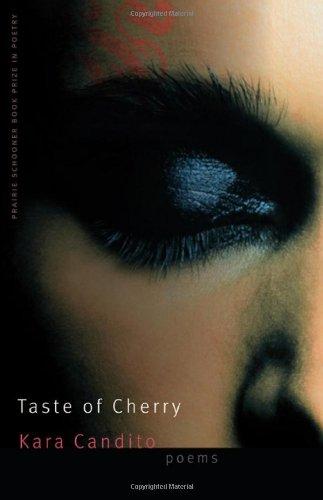 Taste of Cherry (Prairie Schooner Book Prize in Poetry)