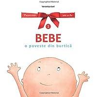 Bebe. O poveste din burtica: Volume 1 (Fiecare
