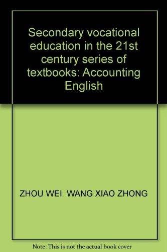 Secondary vocational education in the 21st century series of textbooks: Accounting English