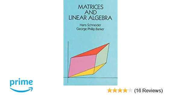 Matrices and Linear Algebra (Dover Books on Mathematics): Hans