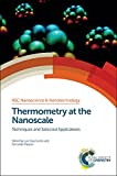 img - for Thermometry at the Nanoscale: Techniques and Selected Applications (Nanoscience & Nanotechnology Series) book / textbook / text book