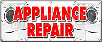 48x120 Appliance Repair Banner Sign Refrigerator Washer Dryer All Brands Home