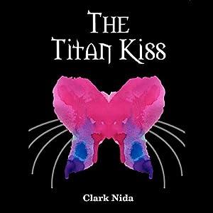 The Titan Kiss Audiobook