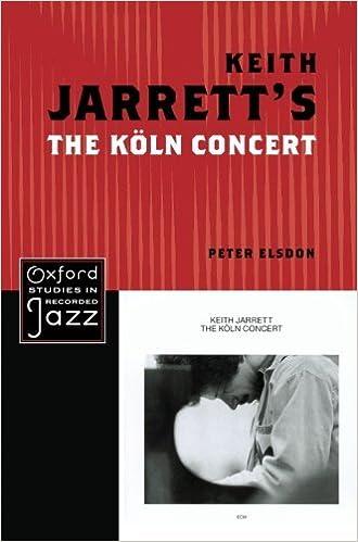 Book Keith Jarrett's The Koln Concert (Oxford Studies in Recorded Jazz) by Elsdon Peter (2012-12-31)