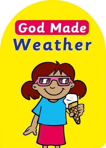 God Made Weather (Board Books God Made)