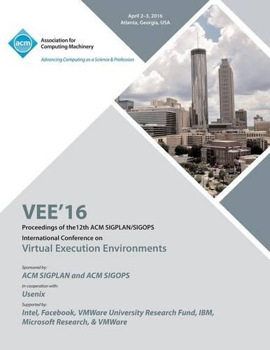 VEE 16 12th ACM SIGPLAN/SIGOPS International Conference on Virtual Execution Environments pdf