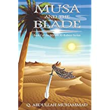 Musa And The Blade