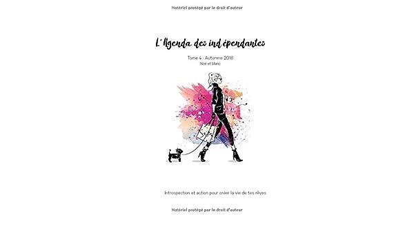 Amazon.com: LAgenda Des Indépendantes Tome 4 - Automne 2018 ...